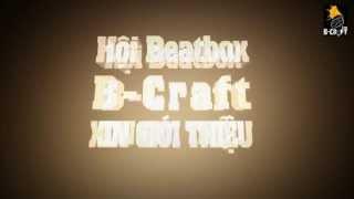 [ Short TEASER/ TRAILER ] BEATLOG #5 - HỘI BEATBOX B-CRAFT