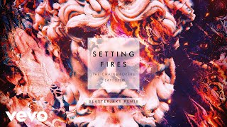 The Chainsmokers - Setting Fires (Blasterjaxx Remix Audio) ft. XYLØ