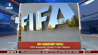 FIFA Suspends Threat To Ban Nigeria Over NFF Leadership Crisis 20/08/18 Pt.4 |News@10|