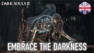 Dark Souls III - PC/XB1/PS4 - Embrace the Darkness (English)