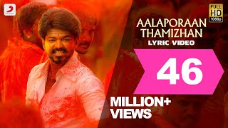 Mersal - Aalaporaan Thamizhan Tamil Lyric Video | Vijay | A R Rahman | Atlee