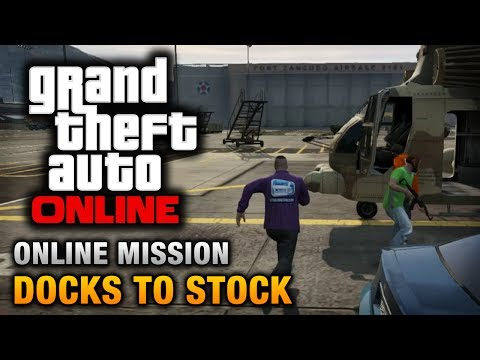 GTA Online - Mission - Docks to Stock [Hard Difficulty]