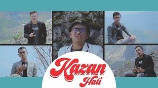Kazan - Hati (Cover Official Video Music)