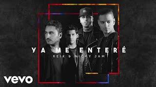 Reik - Ya Me Enteré (Urban Version)[Cover Audio] ft. Nicky Jam