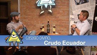 Castigo Divino: Crudo Ecuador