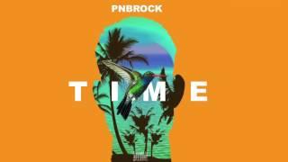 PnB Rock - Time (prod. 1Mind, CP Dubb) [Official Audio]