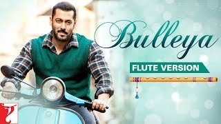 Flute Version: Bulleya | Sultan | Vishal and Shekhar | Irshad Kamil | Vijay Tambe