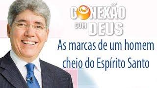 As marcas de um homem cheio do Espírito Santo - Pr Hernandes Dias Lopes