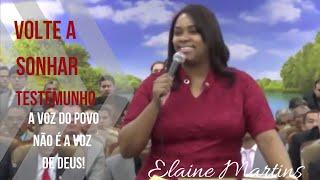 Elaine Martins - Volte A Sonhar (Forte Testemunho e Ministração)