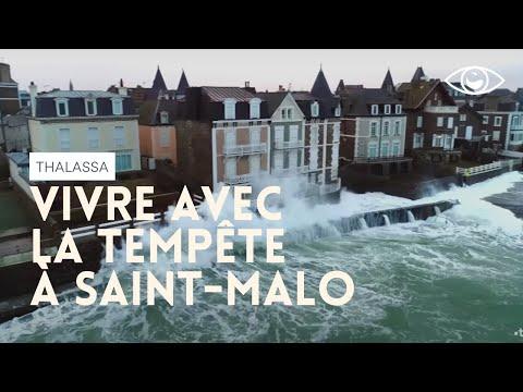 Vivre avec la tempete à Saint Malo Thalassa reportage complet