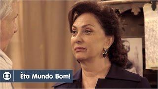 Êta Mundo Bom!: capítulo 81 da novela, quarta, 20 de abril, na Globo