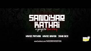 Sandiyar Kathai ( A Gangster Love Story )