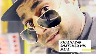 Khalnayak Snatched His Meal (Ep7, Season 1 - Fat Blaster Yoga)