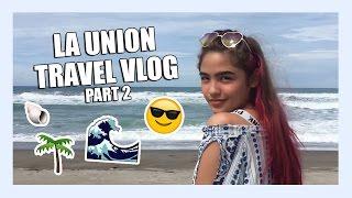 La Union Travel Vlog Part 2 | Andrea B.