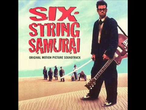 Limpopo- Luchina ( Six String Samurai Soundtrack )