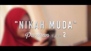 Pacaran Islami? #2 - Nikah Muda | Short movie - Film Inspirasi Islami