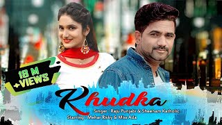 Mehar risky new song 2018 | Raju Punjabi | KHUDKA | Miss Ada | Download Raju Punjabi Songs