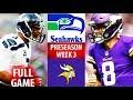 2018 🁢 SEA Seahawks vs MIN Vikings 🁢 Preseason Week 3 🁢 Kirk Cousins Russell Wilson