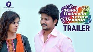 Yenda Thalaiyila Yenna Vekkala Official Trailer | Azhar | Sanchita | Yogi babu | Vignesh Karthik