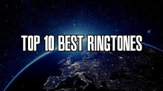 Top 10 Best Ringtones for 2016 (with Download Links)