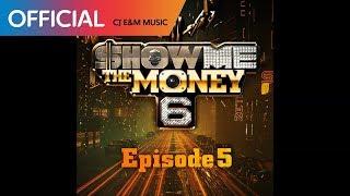 [쇼미더머니 6 Episode 5] 우원재 - MOVE (Feat. Bizzy) (Official Audio)