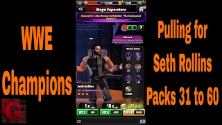 WWE Champions - Seth Rollins pack opening 31 to 60 ✔