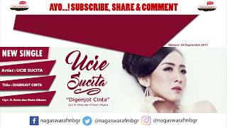 Ucie Sucita - Digenjot Cinta (Official Radio Release)