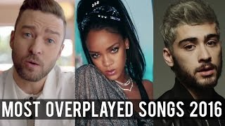 Top 10 Most Overplayed Songs Of 2016