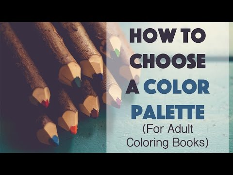 How to Choose a Color Palette (for Adult Coloring Books)