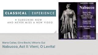 Maria Callas : Nabucco, Act II : Vieni, O Levita! - ClassicalExperience