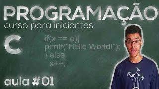 Curso de programação em C #01 | Introdução e variáveis