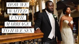 No sex before marriage - How We Waited? | Part 2