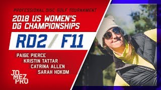 2018 US Women's DG Championships   R2, F11   Pierce, Tattar, Allen, Hokom