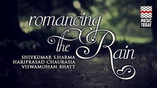 Romancing The Rain I Audio Jukebox I World Music I Instrumental I Shiv Kumar Sharma