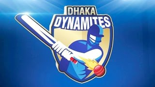 Dhaka Dynamites official Team Squad  BPL 2016 -17