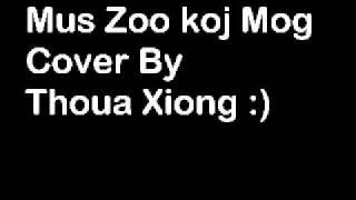 Mus Zoo Koj Mog Thoua xiong