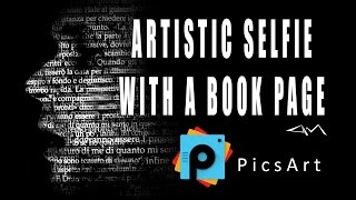 PicsArt Editing Tutorial HOW TO CREATE AN ARTISTIC SELFIE WITH A BOOK PAGE by paolomore #picsart