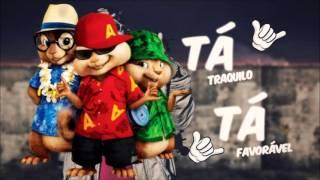 Alvin e Os Esquilos - Tá Tranquilo Tá Favorável (Mc Bin Laden)