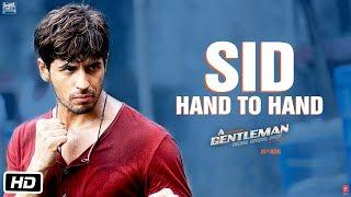 Sidharth Hand To Hand | A Gentleman - Sundar, Susheel, Risky | Sidharth | Jacqueline | Raj & DK