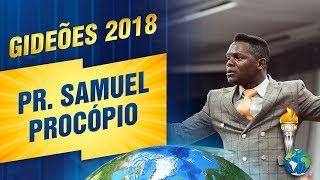 Gideões 2018   Pr. Samuel Procópio