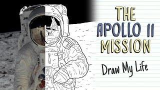 THE APOLLO 11 MISSION | Draw My Life