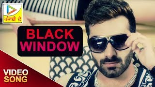 Black Window Video Song (OFFICIAL) | Aman Khanna | Rigul Kalra | Latest Hindi Song 2015