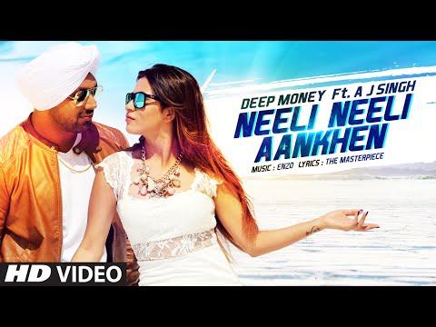 Xxx Mp4 Neeli Neeli Aankhen Video Song Deep Money Feat A J Singh Mansha Bahl T Series 3gp Sex