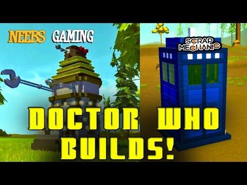 Scrap Mechanic Doctor Who Tardis and Dalek builds