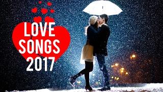 ❤️️ Best LOVE Songs - Romantic Songs 2017 ❤️️