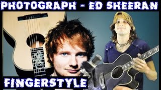 Ed Sheeran - Photograph (FINGERSTYLE GUITAR - FREE TAB) HOW TO PLAY