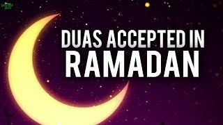 SECRET TO GET YOUR DUAS ACCEPTED IN RAMADAN