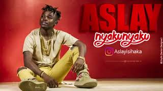 Aslay -  NyakuNyaku (Official Music)