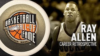 Ray Allen | Hall of Fame Career Retrospective