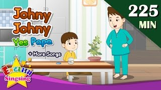 Johny Johny yes papa + More Nursery Rhymes | 50 Kids songs with lyrics | English video for toddler